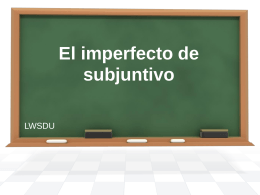 El imperfect de subjuntivo