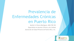Prevalencia de Enfermedades Crónicas en Puerto Rico