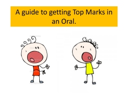 A guide to getting Top Marks in oral
