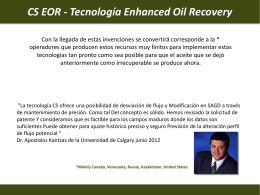 CS EOR - Tecnología Enhanced Oil Recovery