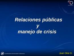 Relaciones públicas y manejo de crisis.