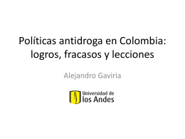 Políticas de Drogas en Colombia Logros, fracasos y