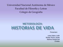 Metodología: Historias de vida