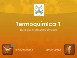 Termoquímica 1 - PROFESOR JANO es Víctor M. Vitoria