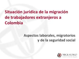 aspectos laborales, migratorios y de la seguridad social