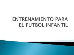 ENTRENAMIENTO PARA EL FUTBOL INFANTIL