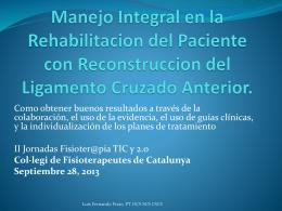 Manejo Integral en la Rehabilitacion del Paciente