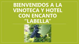 Bienvenidos a la vinoteca y hotel con encanto