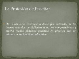La Profesión de Enseñar - Laboratorio de Formación Docente
