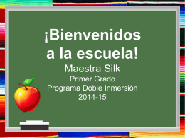 Welcome Back to School!Maestra Silk First Grade Dual Language