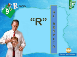 *R* de respeto