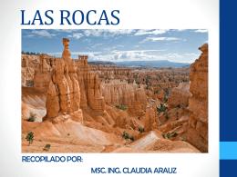 LAS ROCAS - MSc. Ing. Claudia Aráuz Sánchez