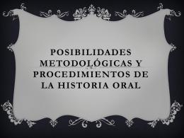 posibilidades metodológicas y procedimientos de