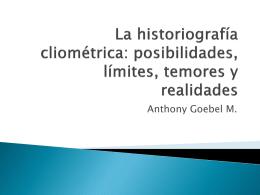 La historiografía cliométrica: posibilidades, límites, temores y