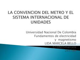 EL TRATADO DE LA CONVENCION DEL METRO Y