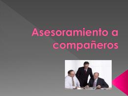 4.ASESORAMIENTO DE COMPAÑEROS.