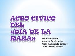 ACTO CIVICO DEL «DIA DE LA RAZA»
