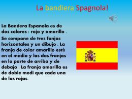 """La Bandera de Espana - Istituto Comprensivo """"Giovanni Paolo II"""