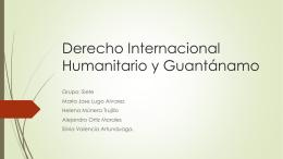 Derecho Internacional Humanitario y Guantánamo