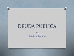 DEUDA PÚBLICA - Colegio Cooperativa San Saturio
