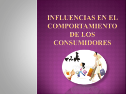 CAPITULO V Influencias en el comportamiento de los consumidores