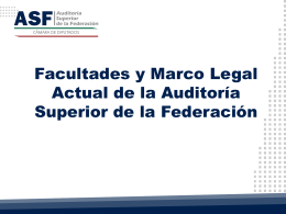 Facultades y marco legal actual de la ASF