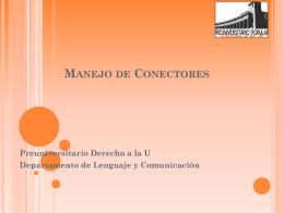 Manejo de Conectores PSU 2012 - Preuniversitario Derecho a la U