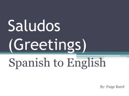 Saludos Greetings