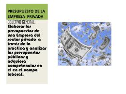 presupuesto de la empresa privada