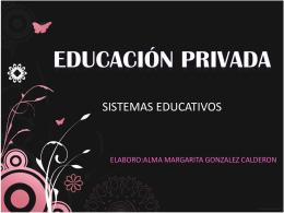 EDUCACIÓN PRIVADA - Fundamentos de la educación