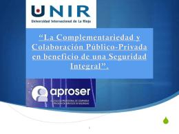 *La complementariedad y colaboración público-privada