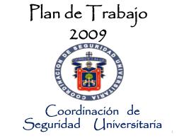 Coordinación de Seguridad Universitaria.