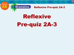 Reflexive Pre-quiz 2A-3