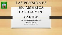 LAS PENSIONES EN AMÉRICA LATINA Y EL CARIBE
