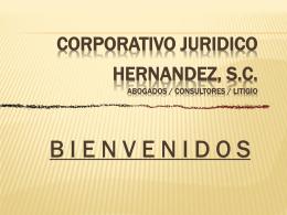 CORPORATIVO JURIDICO HERNANDEZ, S.C. Abogados