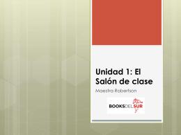 Unidad 1: El Salón de clase