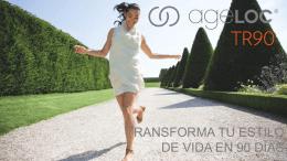 ageLOC ® TR90