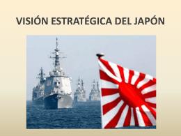 VISIÓN ESTRATÉGICA DEL JAPÓN