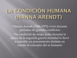 La Condición Humana (Hanna Arendt) - fhs-fce