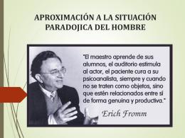 aproximación a la situación paradójica del hombre