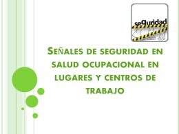 Señales de seguridad en salud ocupacional en lugares y centros de