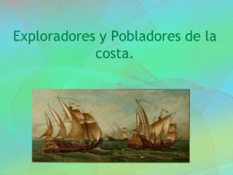 Exploradores y Pobladores de la costa