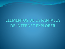ELEMENTOS DE LA PANTALLA DE INTERNET EXPLORER