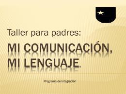 Mi comunicación, mi lenguaje.