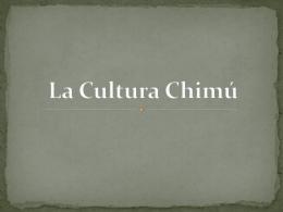 La Cultura Chimú