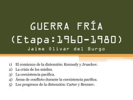 GUERRA FRÍA (Etapa:1960-1980)