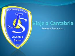 Viaje a Cantabria - club escuela de fútbol juventud sanse