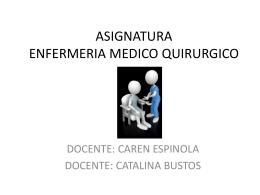 ASIGNATURA ENFERMERIA MEDICO QUIRURGICO