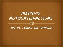 medidas autosatisfactivas en el fuero de familia