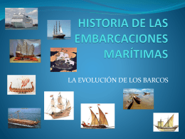 historia de las embarcaciones marítimas power point